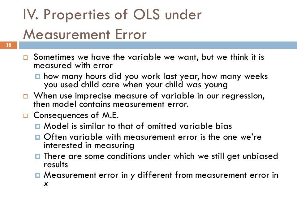 IV. Properties of OLS under Measurement Error