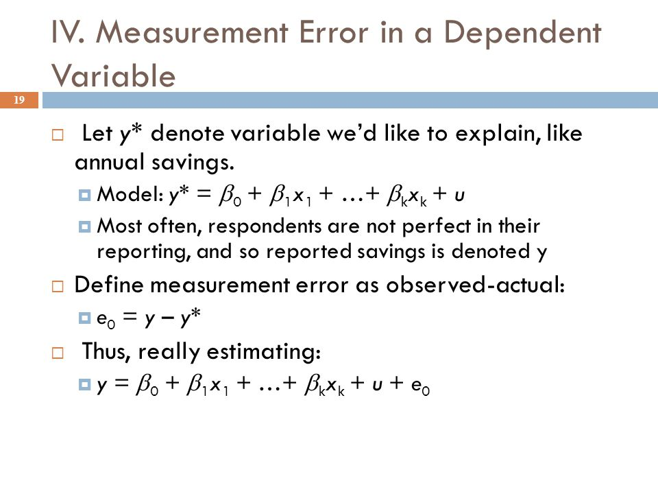 IV. Measurement Error in a Dependent Variable