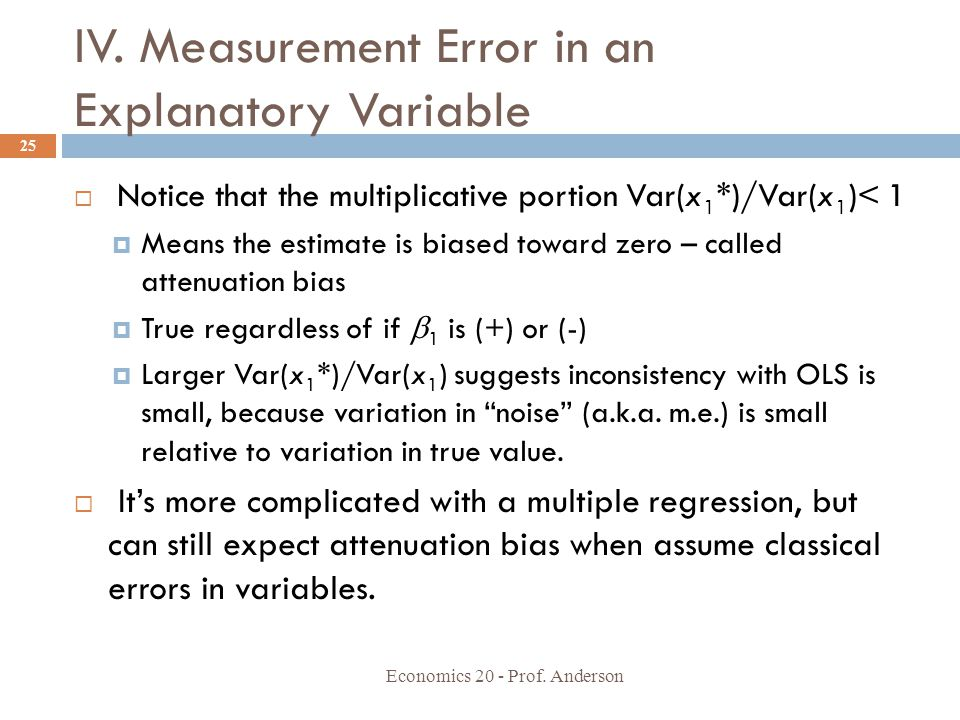 IV. Measurement Error in an Explanatory Variable