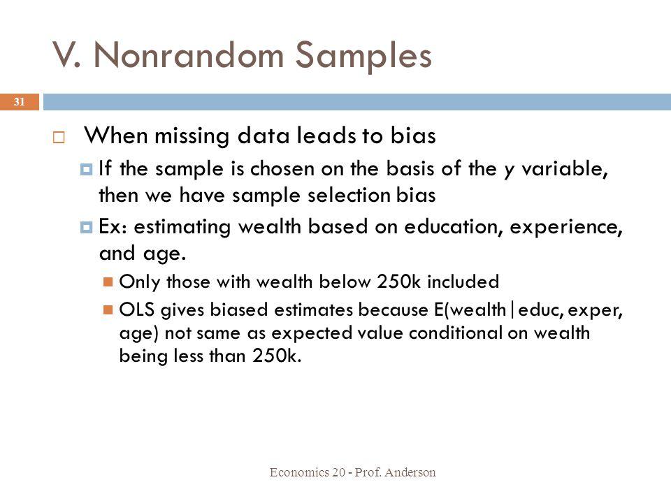 V. Nonrandom Samples When missing data leads to bias