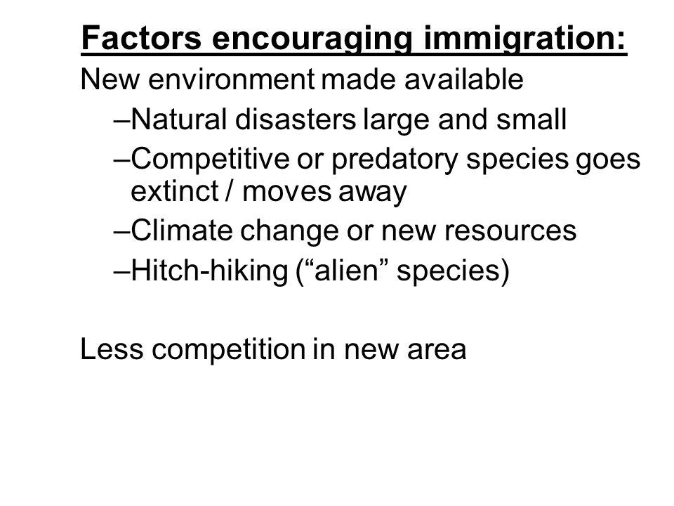 Factors encouraging immigration: