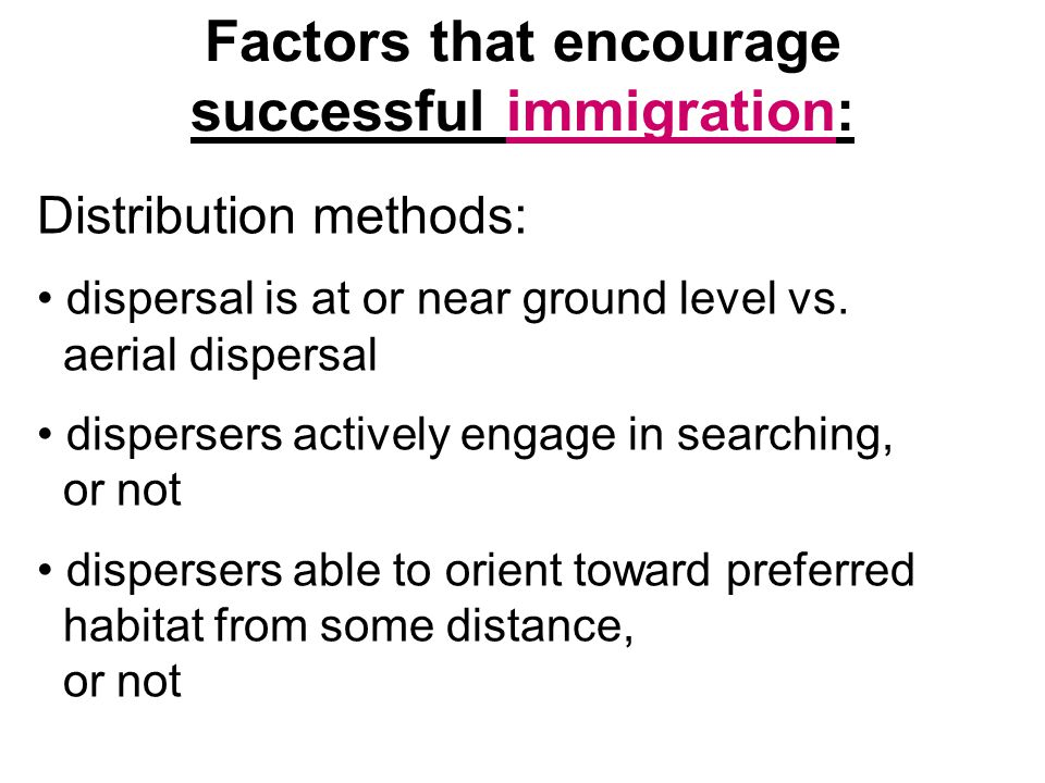 Factors that encourage successful immigration: