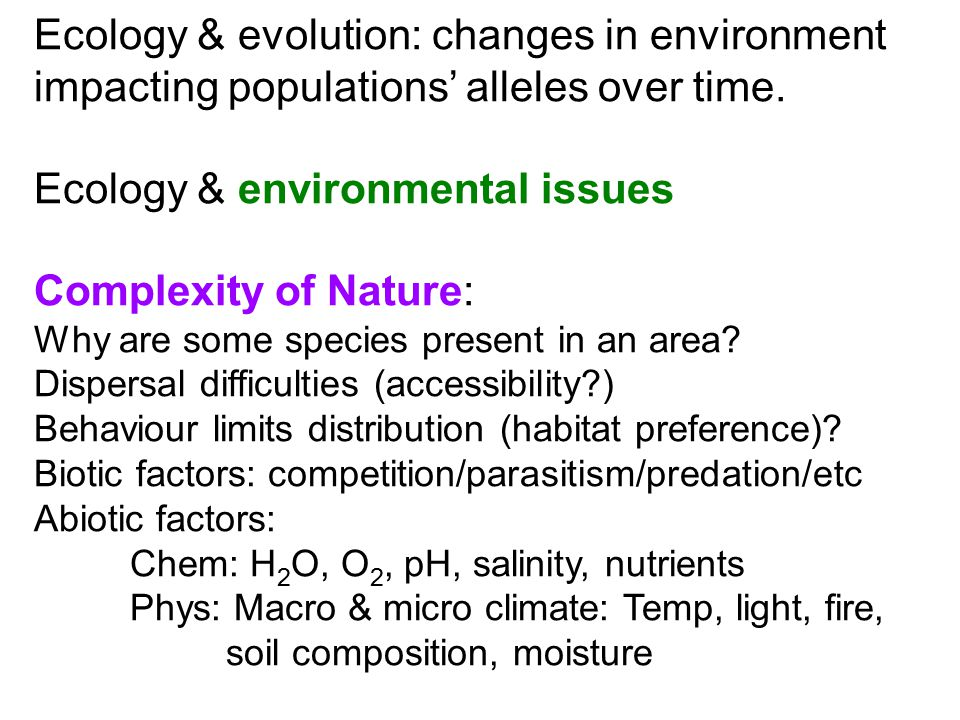 Ecology & environmental issues Complexity of Nature: