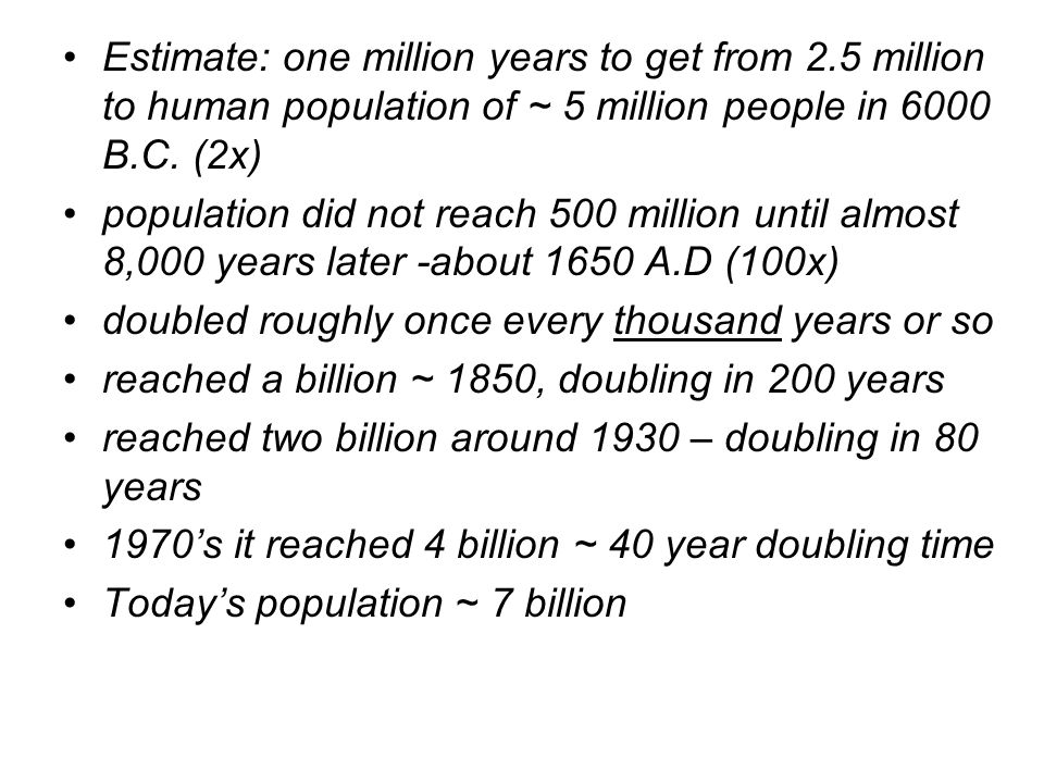 Estimate: one million years to get from 2