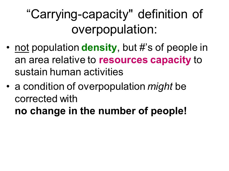 Carrying-capacity definition of overpopulation:
