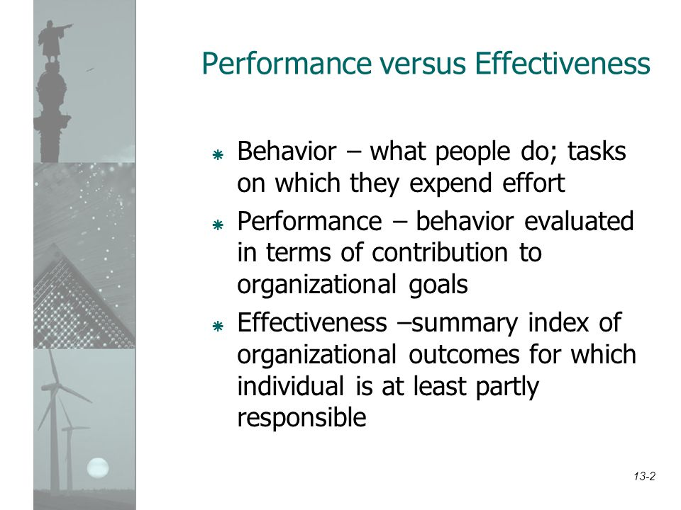 Performance versus Effectiveness