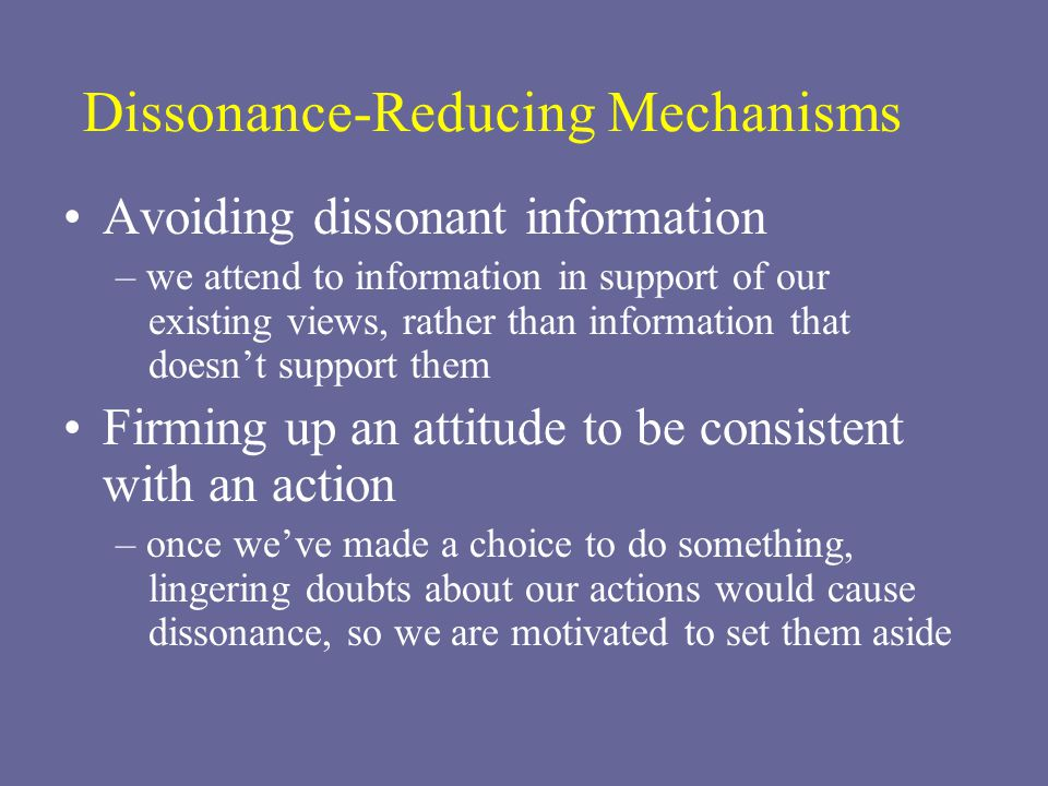 Dissonance-Reducing Mechanisms