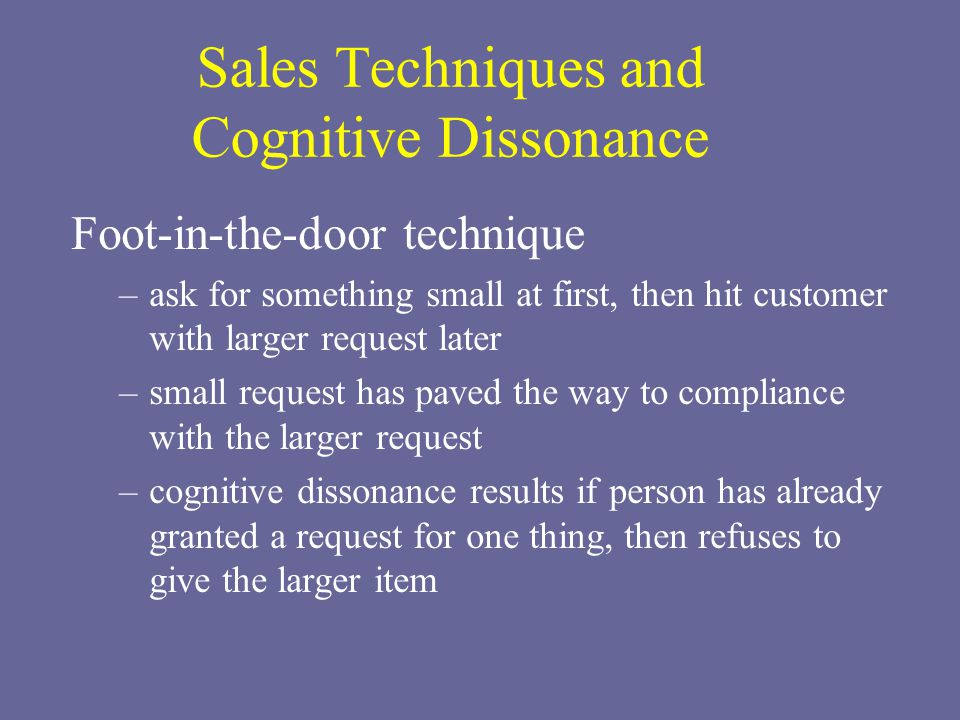 Sales Techniques and Cognitive Dissonance