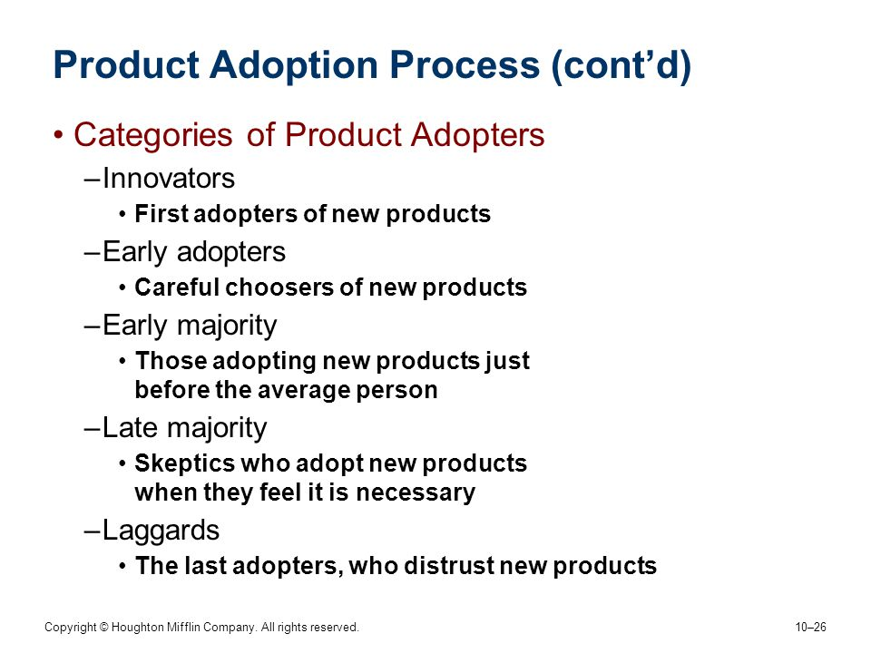 Product Adoption Process (cont'd)