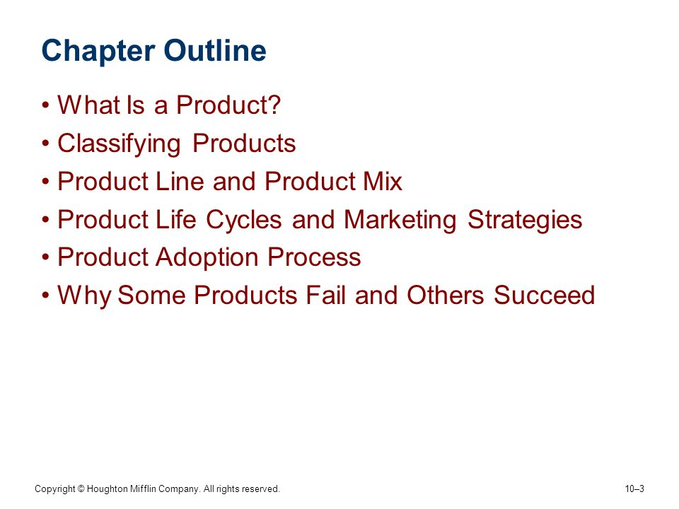 Chapter Outline What Is a Product Classifying Products