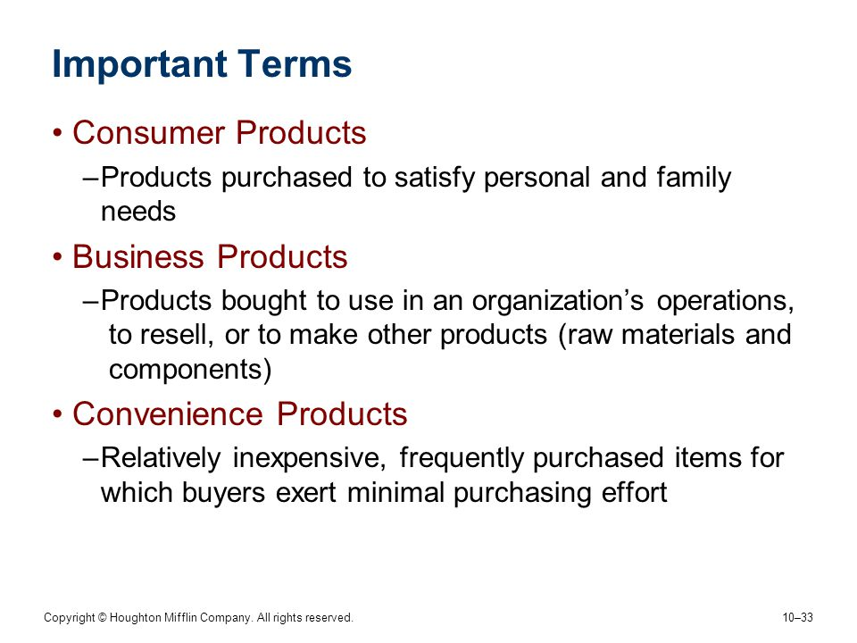 Important Terms Consumer Products Business Products