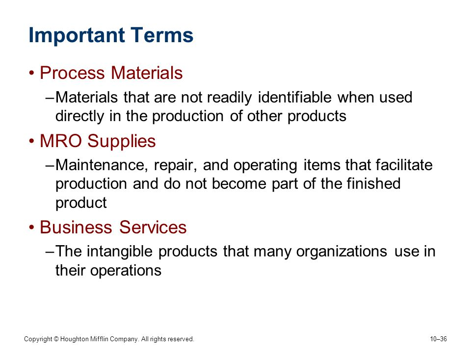 Important Terms Process Materials MRO Supplies Business Services