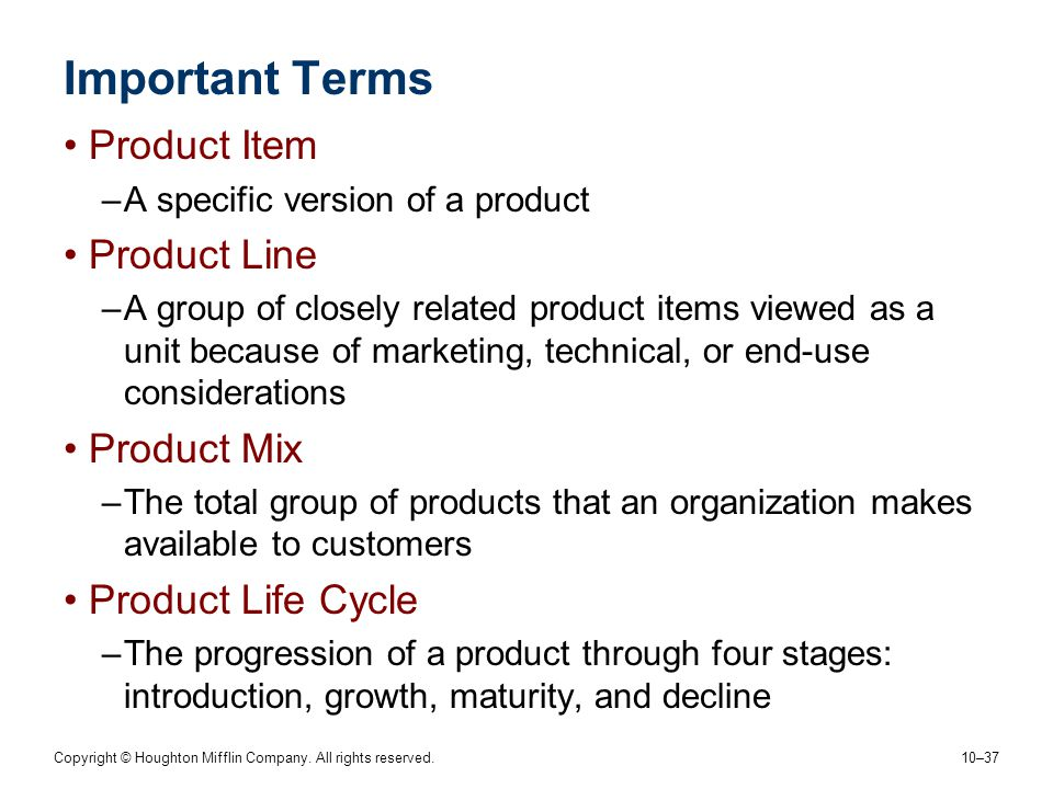 Important Terms Product Item Product Line Product Mix