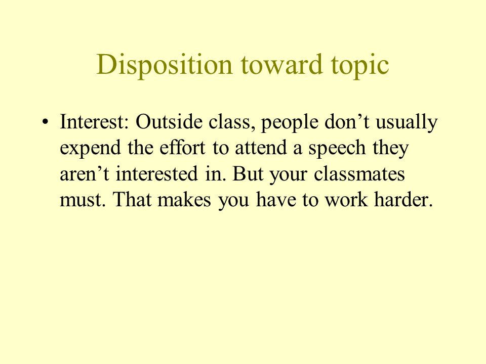 Disposition toward topic