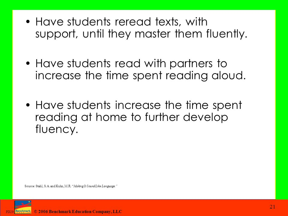 Have students reread texts, with support, until they master them fluently.