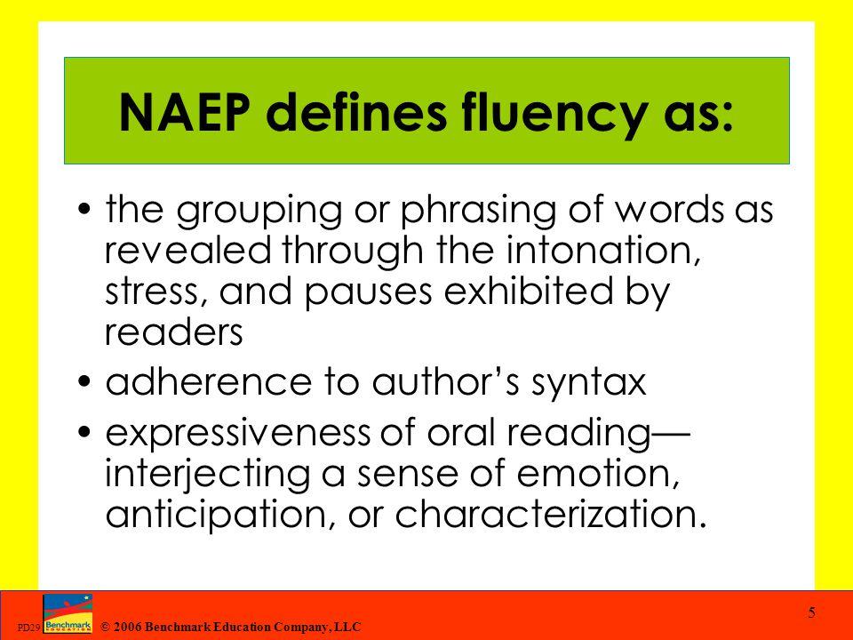 NAEP defines fluency as:
