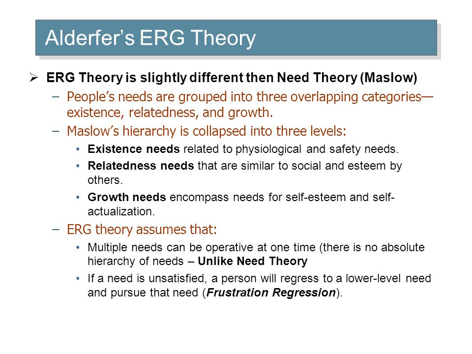 Need Theory compared to ERG Theory