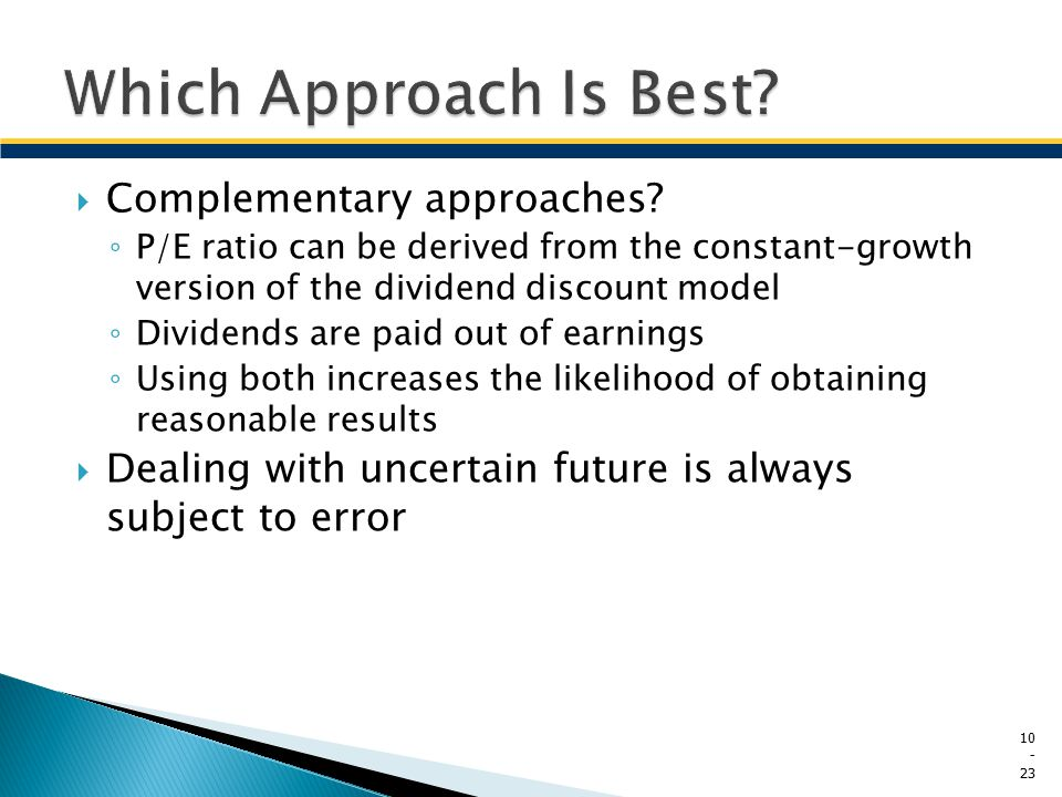 Which Approach Is Best Complementary approaches
