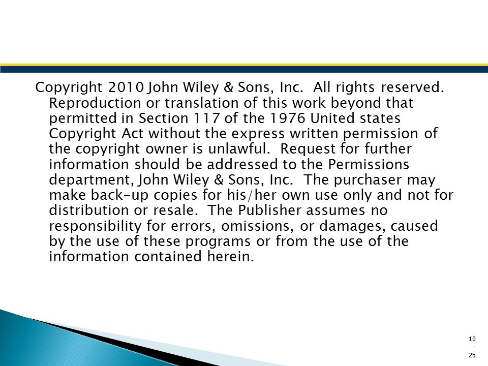 Copyright 2010 John Wiley & Sons, Inc. All rights reserved