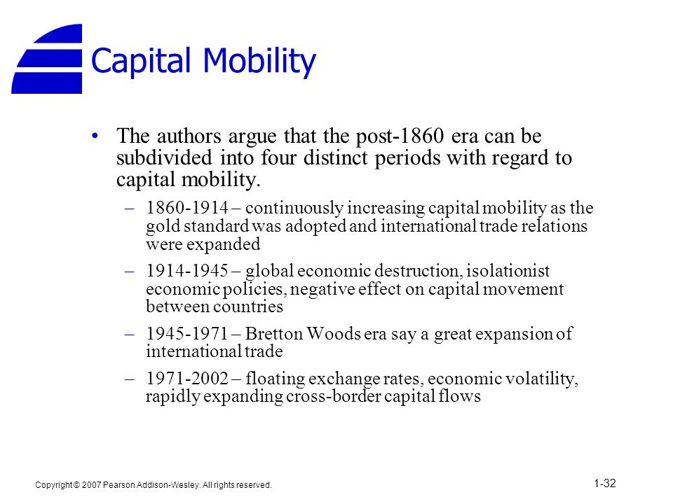 Capital Mobility The authors argue that the post-1860 era can be subdivided into four distinct periods with regard to capital mobility.