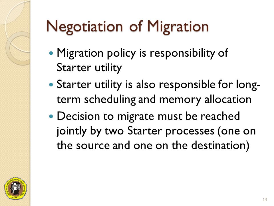 Negotiation of Migration