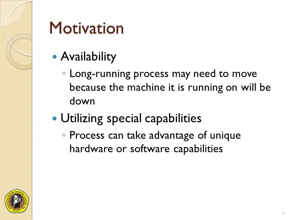 Motivation Availability Utilizing special capabilities