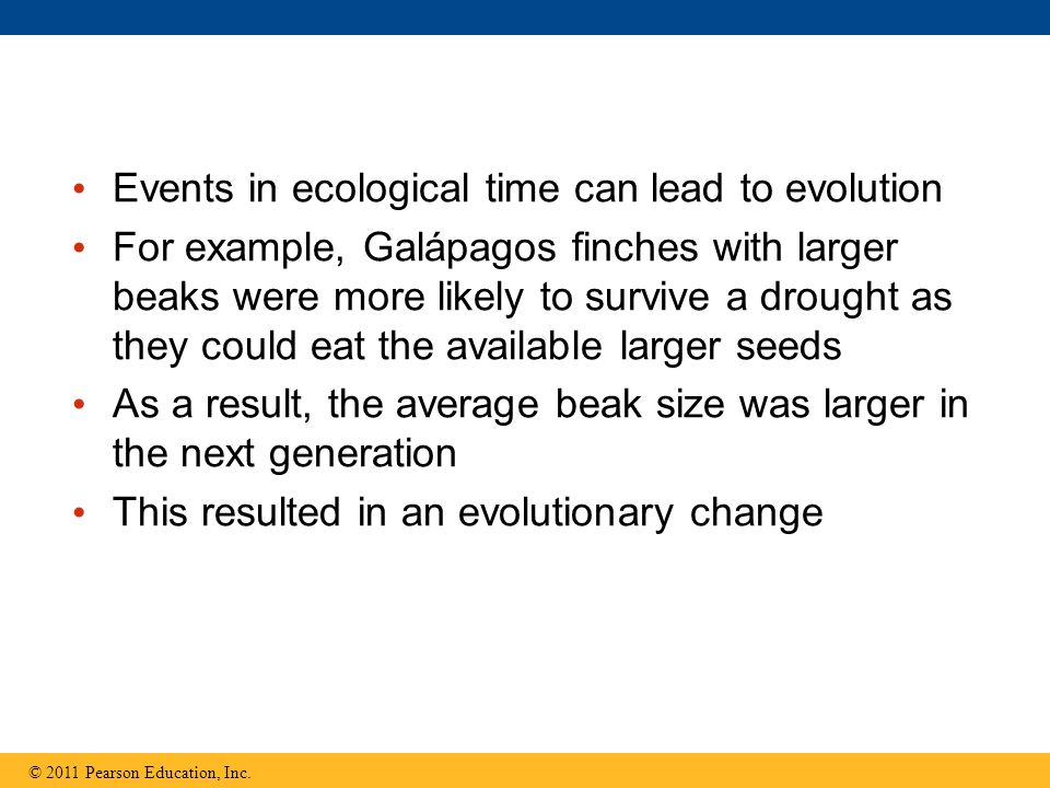 Events in ecological time can lead to evolution