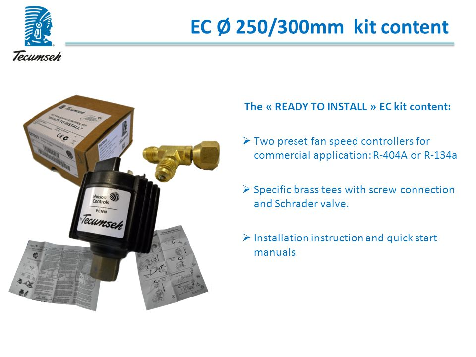 EC Ø 250/300mm kit content The « READY TO INSTALL » EC kit content: