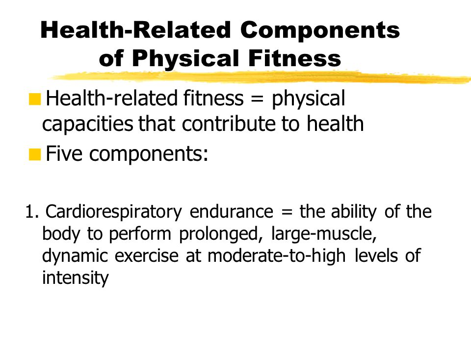 Health-Related Components of Physical Fitness