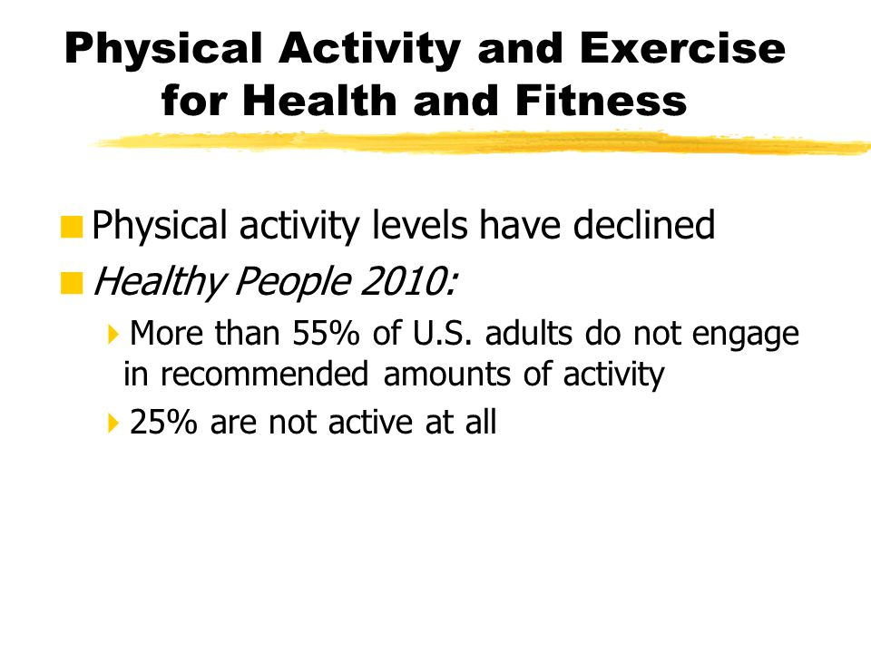 Physical Activity and Exercise for Health and Fitness