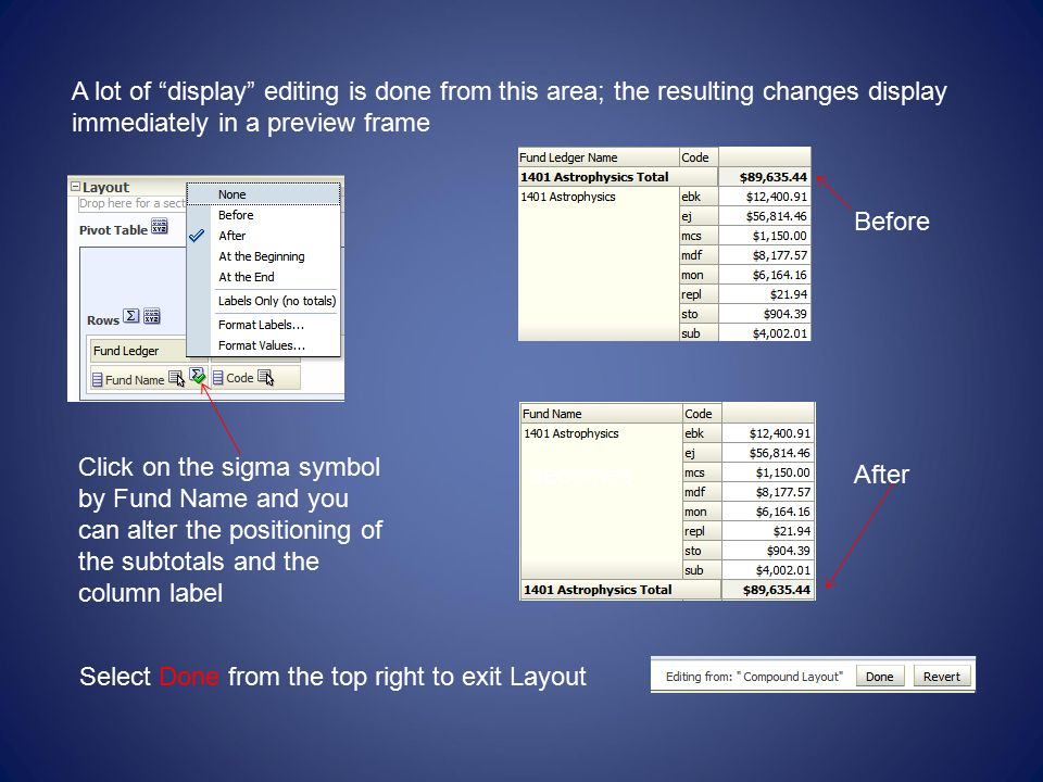 A lot of display editing is done from this area; the resulting changes display immediately in a preview frame