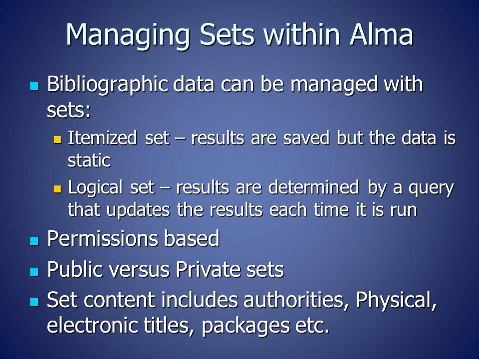 Managing Sets within Alma