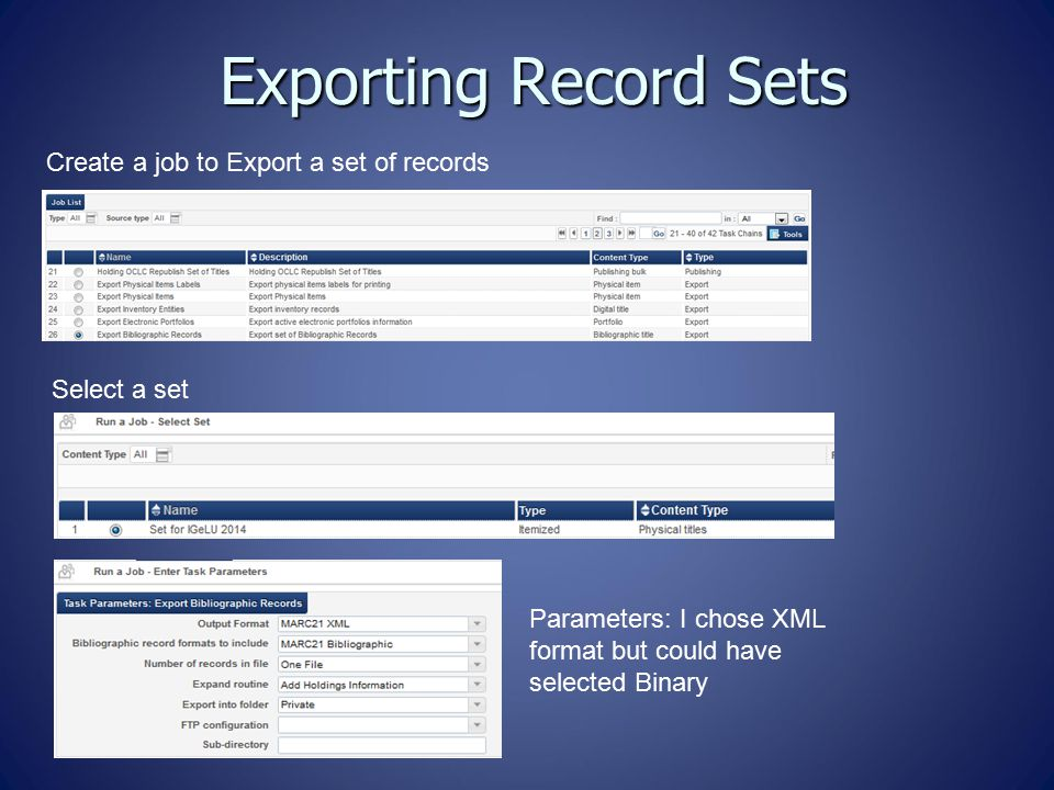 Exporting Record Sets Create a job to Export a set of records