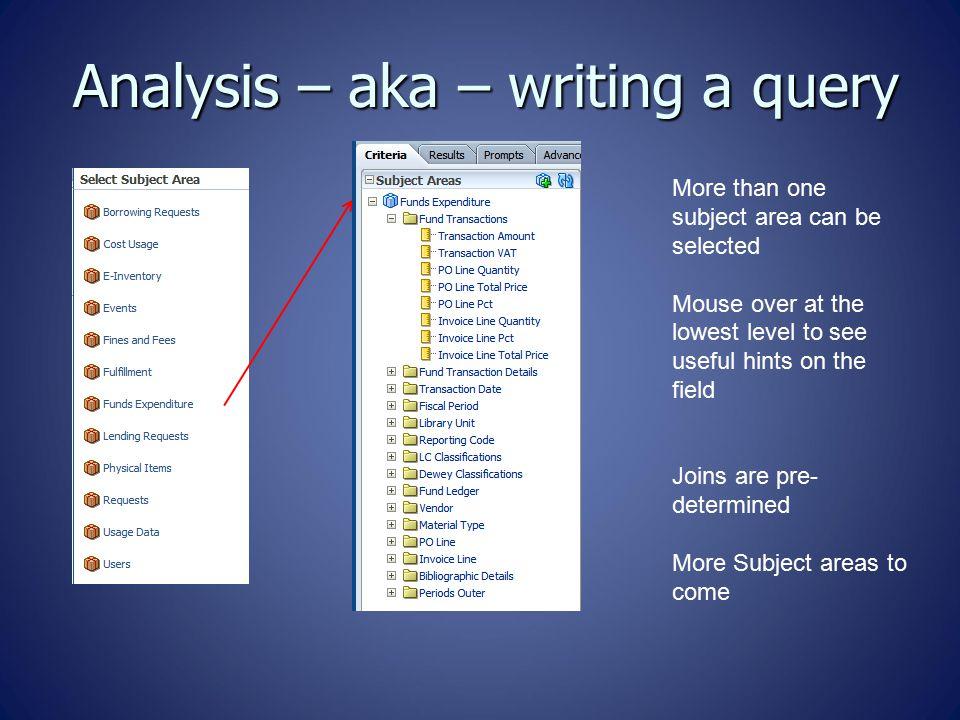 Analysis – aka – writing a query