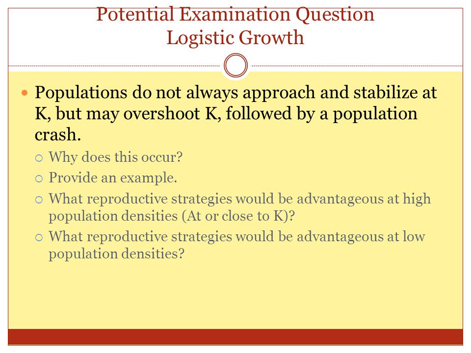 Potential Examination Question Logistic Growth
