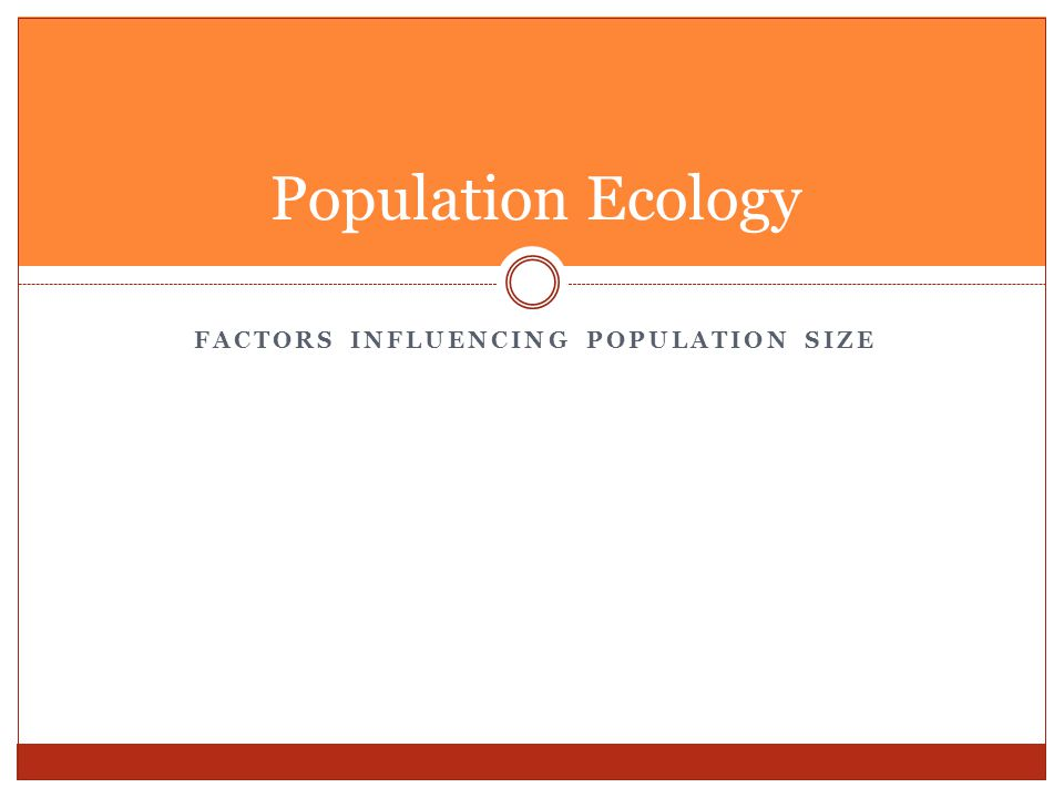 Factors Influencing Population Size