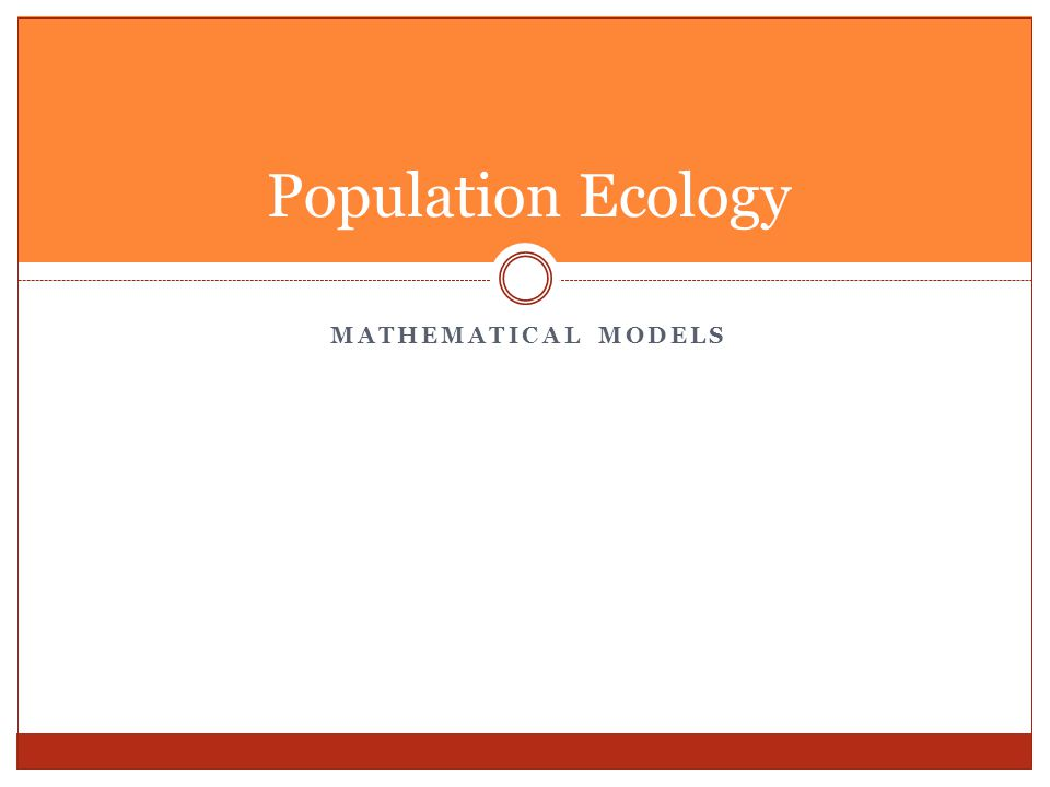Population Ecology Mathematical Models