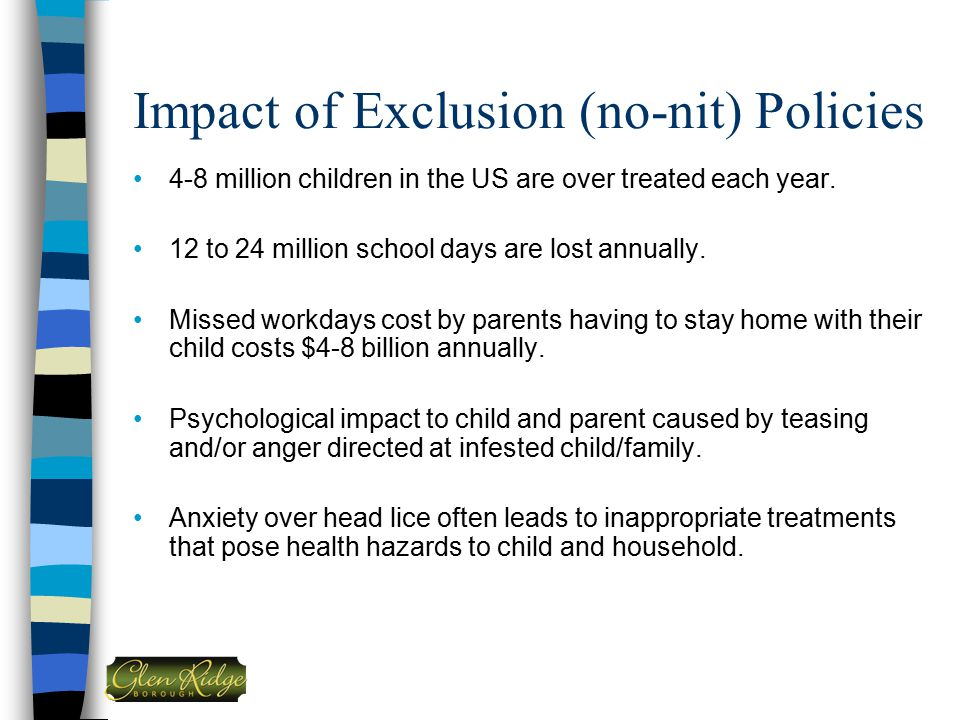Impact of Exclusion (no-nit) Policies
