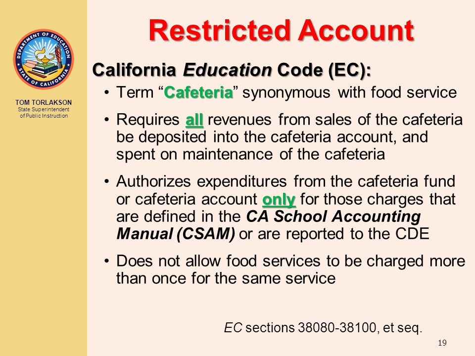Restricted Account California Education Code (EC):
