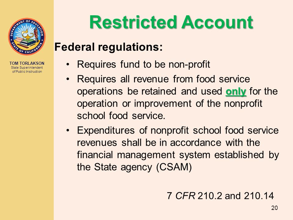Restricted Account Federal regulations: Requires fund to be non-profit