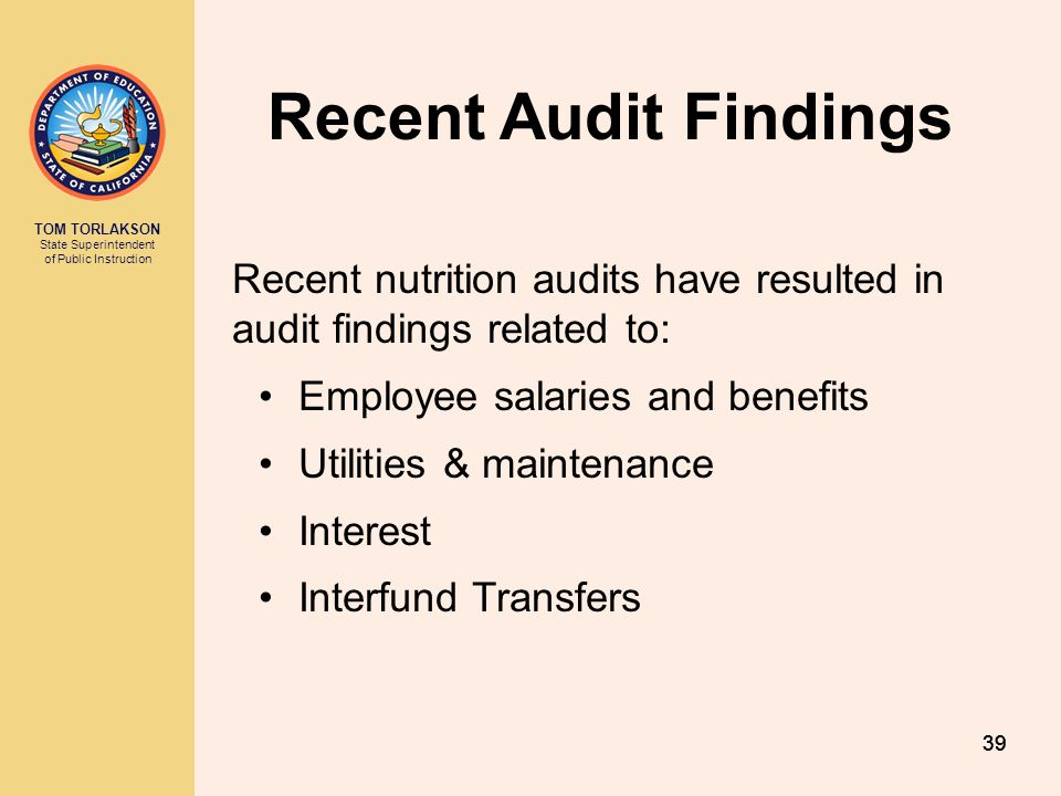 Recent Audit Findings Recent nutrition audits have resulted in audit findings related to: Employee salaries and benefits.