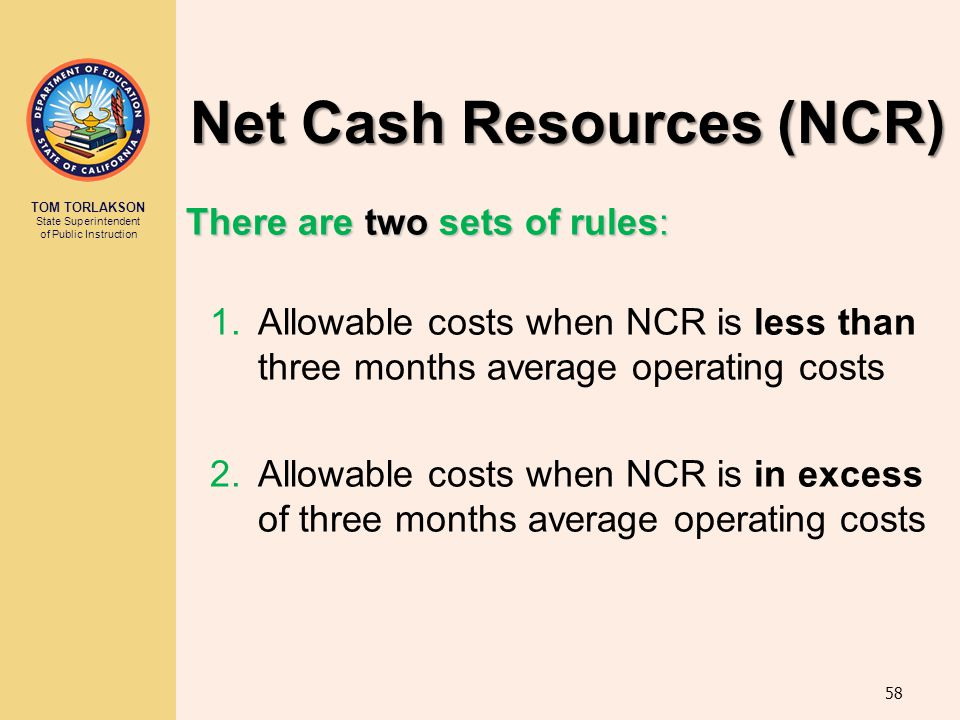 Net Cash Resources (NCR)