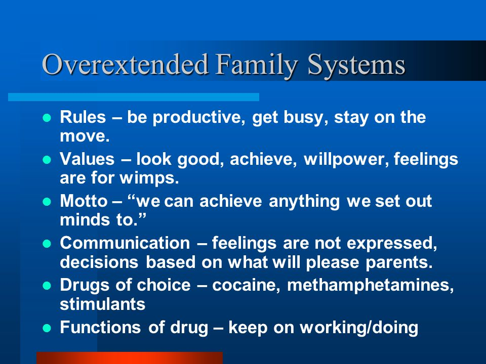 Overextended Family Systems