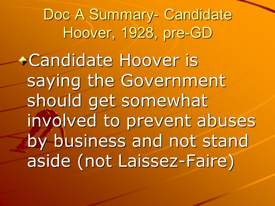 Doc A Summary- Candidate Hoover, 1928, pre-GD