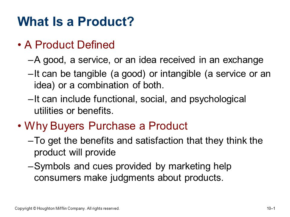 What Is a Product A Product Defined Why Buyers Purchase a Product