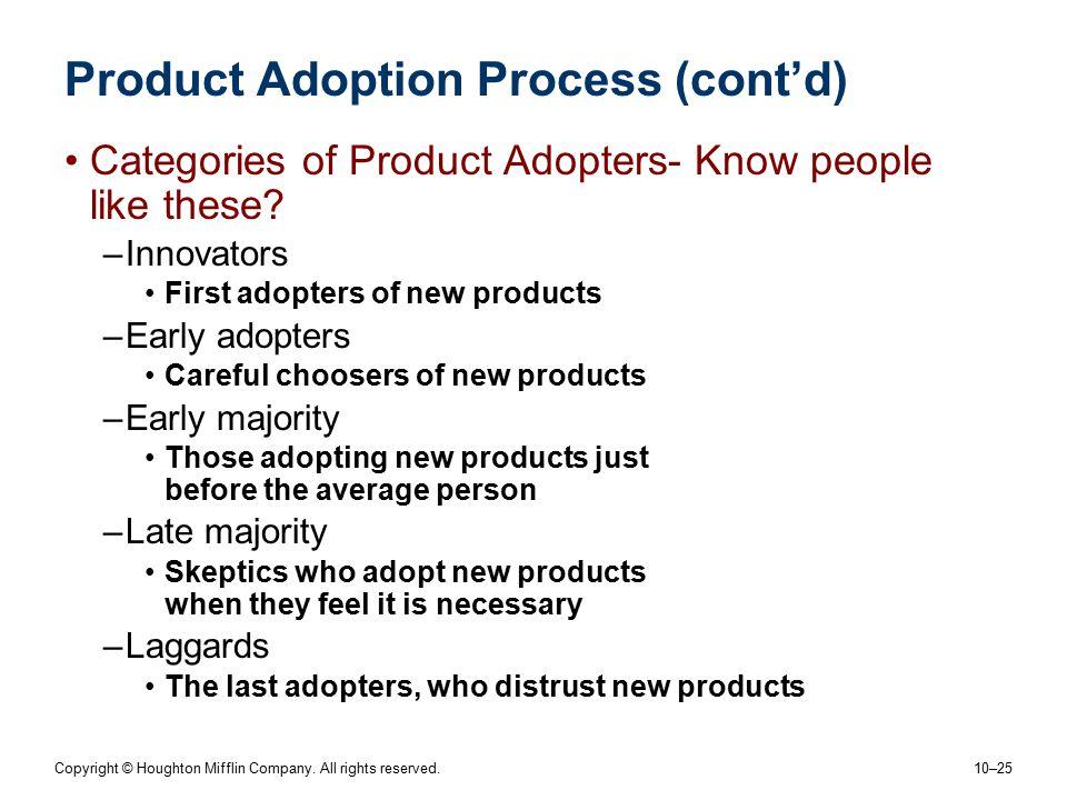 Product Adoption Process (cont'd)