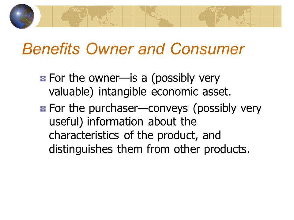 Benefits Owner and Consumer
