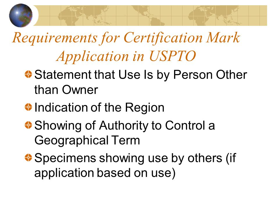 Requirements for Certification Mark Application in USPTO