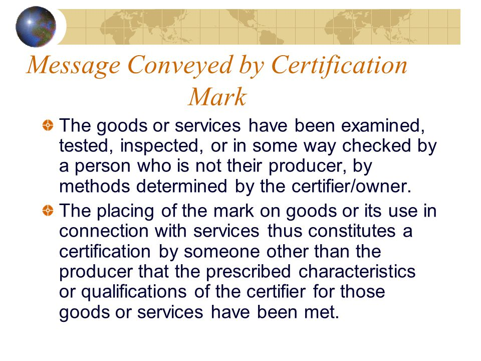Message Conveyed by Certification Mark