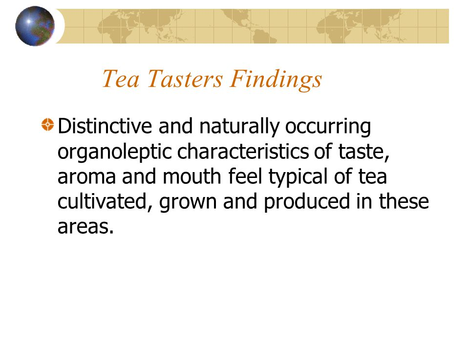 Tea Tasters Findings